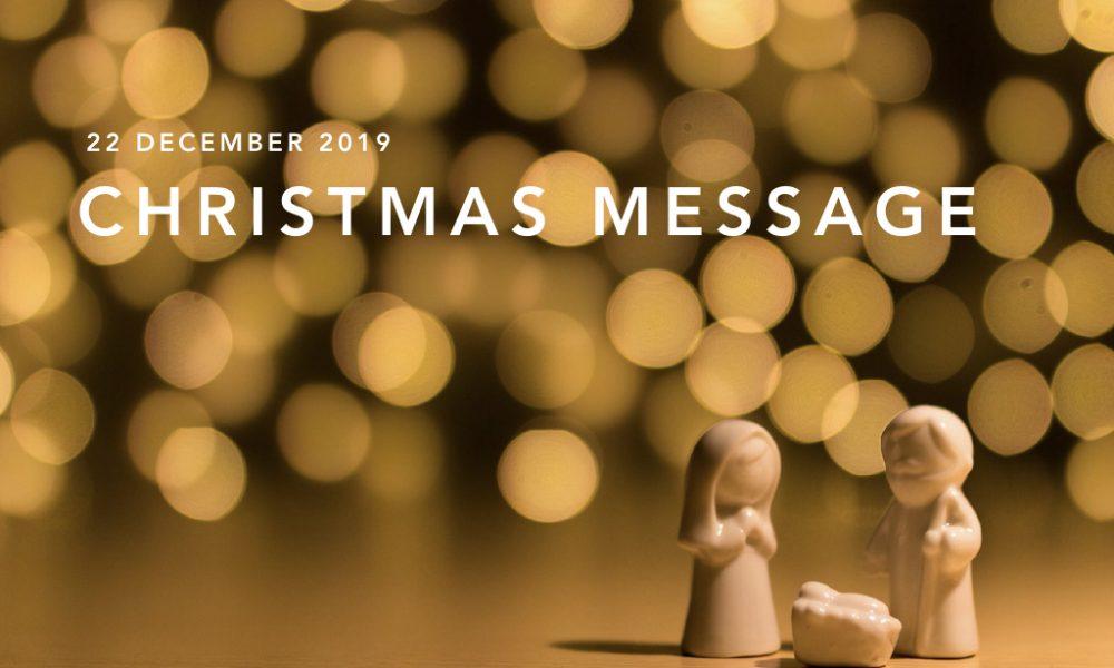 Christmas message – 22 Dec'19
